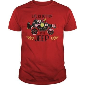 Life is better in a Jeep shirt Guys Tee