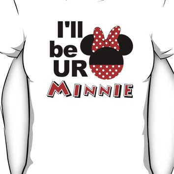 I'll be your Minnie Mouse Women's T-Shirt
