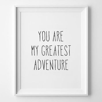 Scandinavian Kids Poster, print, typography, minimal, quote, inspirational, wall decor, nursery, baby room, you are my greatest adventure