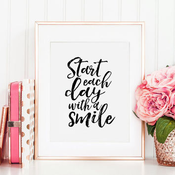 PRINTABLE Art, Start Each Day With A Smile, Smile More,SMILE PRINT,Quote Prints,Girls Room Decor,Be Happy Sign, Printable Art,Typography Art