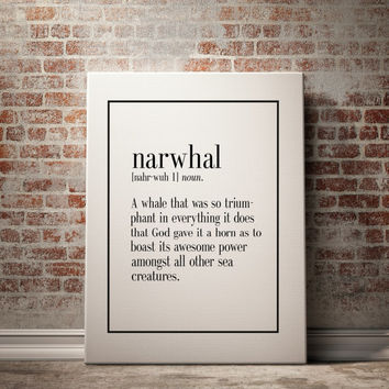 NARWHAL Definition Print Funny Wall Art Art Printable Printable Wall Art Inspirational Quote Word Art Word Art Typography INSTANT DOWNLAOD