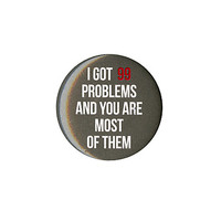 99 Problems Pin