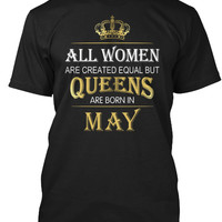 Queens Are Born In May Women T-Shirt