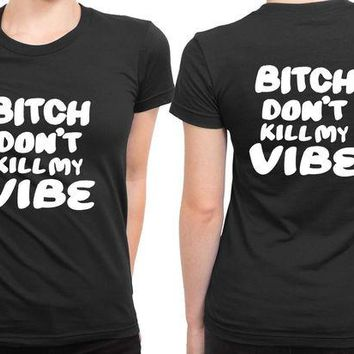 DCCKL83 Kendrick Lamar Quote Dont Bitch Kill 2 Sided Womens T Shirt