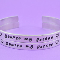 you're my person - Hand Stamped Aluminum Cuff Bracelets Set,  Personalized Bracelets, Family Love Braceles, Lovers Gift