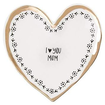 I Heart You Mom Calypso Trinket Dish