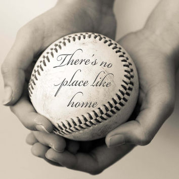 Theres no place like Home Print, Housewarming Gift, New Home Gift, Baseball Print, Baseball Quote, Baseball Art Print, Housewarming Quote