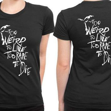ICIK7H3 Panic At The Disco To Weird To Live Too Rare To Die Quote 2 Sided Womens T Shirt