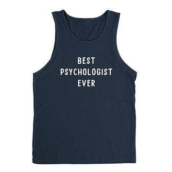 Psychologist, best psychologist ever, gift for coworker, funny saying, graphic Tank Top