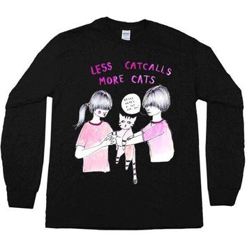 Less Catcalls More Cats -- Unisex Long-Sleeve