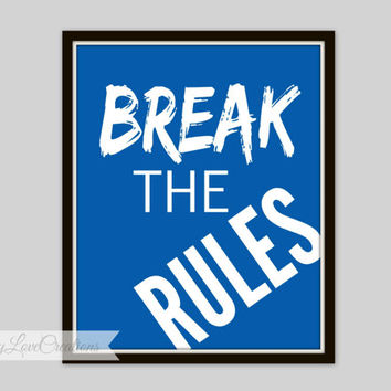 Break The Rules Print, Bike Rider Wall Art, BMX Typography, Teen Room, Nursery Decor, Children's Room, Playroom Decor