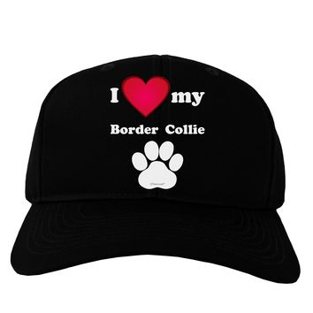 I Heart My Border Collie Adult Dark Baseball Cap Hat by TooLoud
