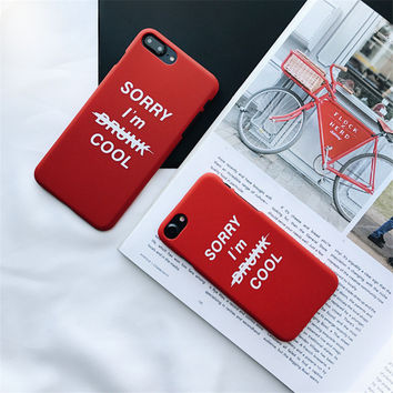 Top Fashion Jueves Original Hipster Case for iPhone7 7plus 6 6plus 6s 6s+ i6splus Funfas sorry I`m cool Letter Frosted Case -0318