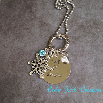 Snowflake Necklace Let It Snow - Hand Stamped Jewerly