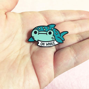 Oh Whale Hard Enamel Pin | Lapel Pin | Cute Whale Shark Pin