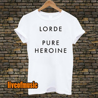 Lorde Pure Heroine Tshirt Black and White For Men and Women Unisex Size from liveofmusic