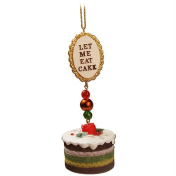 "Christmas Ornament -  "" Let Me Eat Cake ""  Pendant"