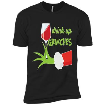 Drink Up Grinches Funny Christmas Gift T-Shirt