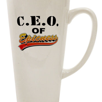 CEO Of Epicness 16 Ounce Conical Latte Coffee Mug