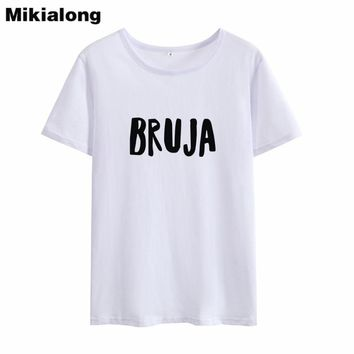 Mrs win BRUJA Witch T Shirts Women 2018 Summer Tumblr Novelty Solid Woman Tshirt Top Cotton Korean Fashion Camiseta Mujer
