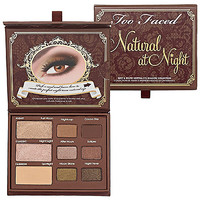 Too Faced Natural At Night Sexy