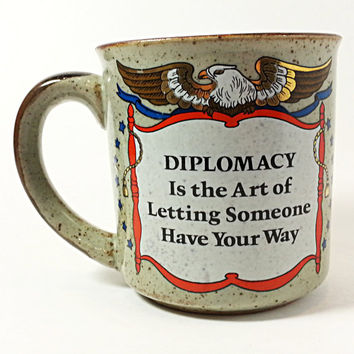 Diplomacy Letting Someone Have Way Coffee Mug Cup Vintage 10oz Eagle Gold k309