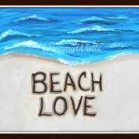 Sand writing, Art Print, Beach Art, Beach art print, Beach Love