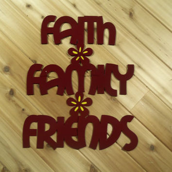 Wall Words, Wall Art, Metal Faith Family Friends By PrecisionCut