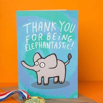 Thank You For Being Elephantastic Funny Happy Graduation Greeting Card FREE SHIPPING