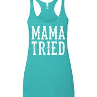 Mama Tried - Racerback Tank Top