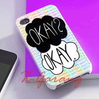 The fault in our stars okay cover for iphone 4/4s case, iphone 5/5s/5c case, galaxy s3/s4/s5 case, nexus 4, htc one case, ipod case