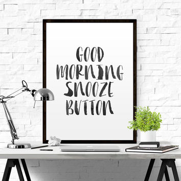 "FUNNY WALL ART""Good Morning Snooze Button"" Messy Bun and Getting Stuff Done Bedroom Decor Good Morning But First Coffee Messy Hair Dont Care"