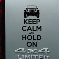 Jeep Keep Calm and Hold On Funny Bumper Sticker Vinyl Decal Turbo Diesel Off Road 4X4 Truck CJ TJ Wrangler Cherokee Compass