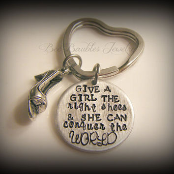 Mothers Day Gift - Hand Stamped Keychain- Marilyn Monroe Quote - Give a girl the right shoes & she can conquer the world