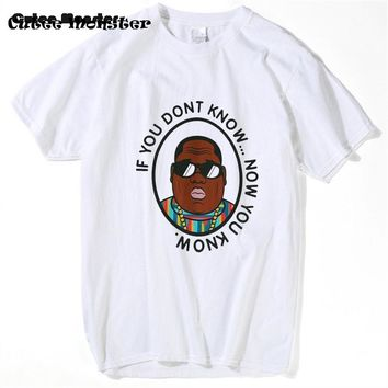 Biggie Smalls T shirt Men Hip Hop Music Star Mens T Shirt if you dont know now you know Harajuku Camisetas B.I.G. Tee Shirt 3XL
