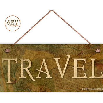 "TRAVEL Sign, Antique Old World Map Travel,  Weatherproof, 6""x14"", Rustic Signs, Housewarming Gift, Office Sign, Gift For Him, Made To Order"