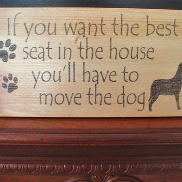 Dog sign, home decor, funny dog sign, dog decor, dog lover, FREE SHIPPING