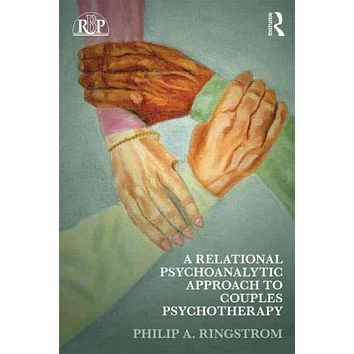 A Relational Psychoanalytic Approach to Couples Psychotherapy (Relational Perspectives Book)