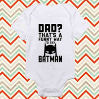 dad is batman baby shirt Onesuit, dad is batman baby Onesuit, baby Onesuit, shirt baby Onesuit, christmas shirt baby Onesuit