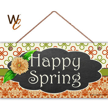 "Happy Spring Sign, Burnt Orange and Green Patterns, Weatherproof, 5"" x 10"" Sign, Plaque, Spring Gift,  Garden Sign, Made To Order"