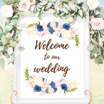 Watercolor Wedding Welcome Sign floral ceremony printable download digital file welcome board