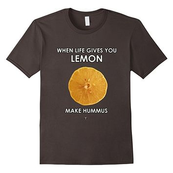 When Life Gives You Lemon, Make Hummus