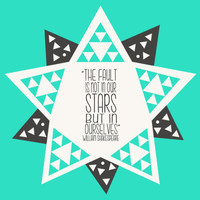 The Fault is not in our Stars But In Ourselves - Star Geometry Art Print by Katie Wohl