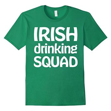 St Patricks Day Shirts Irish Drinking Squad