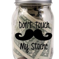 Don't Touch My Stache Decals on Luulla
