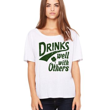Drinks Well With Others St Patricks Day shirt womens