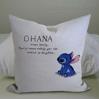 Ohana Means Family Means Nobody Get Left Behind Or Forgotten Lilo And Stitch typographic 302 Pillow Case, Pillow Cover, Custom Pillow Case