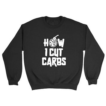 How I cut carbs, funny curbs, pizza lover, workout outfit, gym, fitness, yoga, graphic Crewneck Sweatshirt