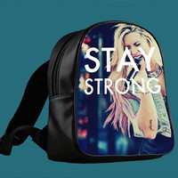 Stay Strong Demi Lovato for Backpack / Custom Bag / School Bag / Children Bag / Custom School Bag *