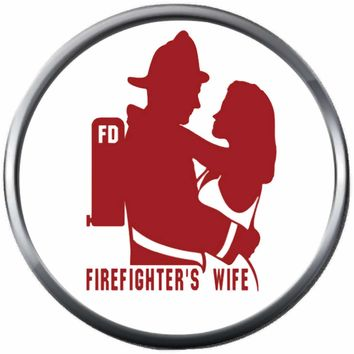 Firefighter And Woman Girl Hug Thin Red Line Wife Girlfriend Proud Courage Protect Serve  18MM-20MM Snap Charm New Item